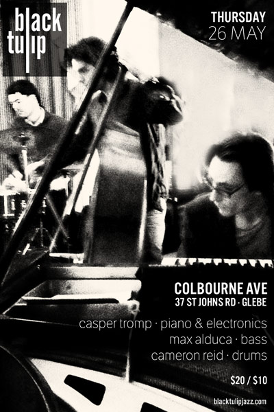 Black Tulip Trio at live Colbourne Avenue, 26 May