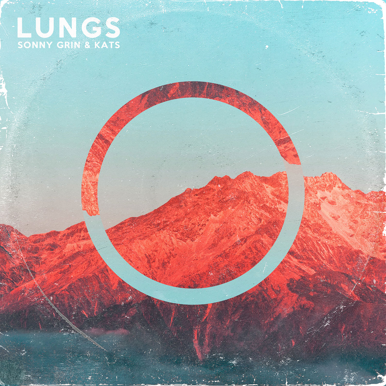 Lungs - Sonny Grin & Kats